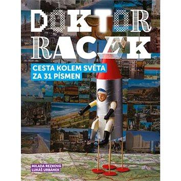 Doktor Racek Cesta kolem světa za 31 písmen: První punková abeceda (978-80-86803-40-1)