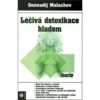 Léčivá detoxikace hladem Teorie (978-80-89227-50-1)