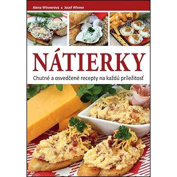 Nátierky: Chutné a osvedčené recepty na každú príležitosť (978-80-8142-612-4)