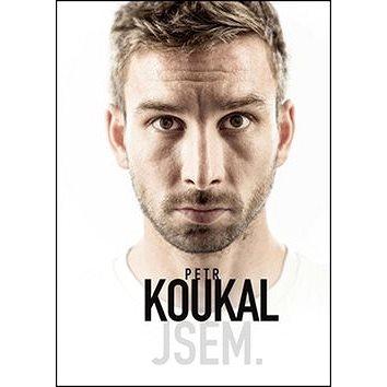Petr Koukal Jsem (978-80-270-0208-5)