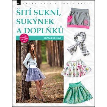 Šití sukní, sukýnek a doplňků (978-80-7413-338-1)