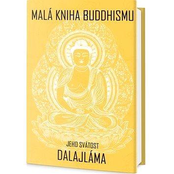 Malá kniha buddhismu (978-80-7390-447-0)