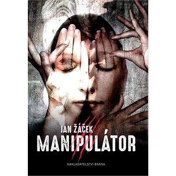 Manipulátor (978-80-7243-912-6)