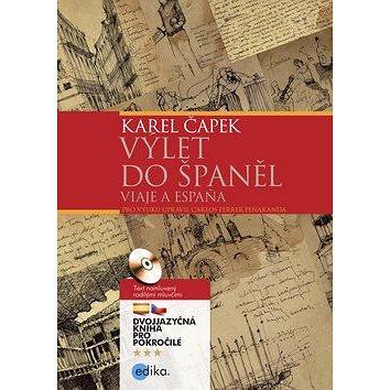 Výlet do Španěl Viaaje a Espaňa: dvojjazyčná kniha pro pokročilé + CD (978-80-266-1004-5)
