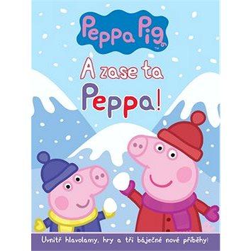 Pepa Pig A zase ta Peppa!: Uvnitř hlavolamy, hry a tři báječné nové příběhy! (978-80-252-3840-0)