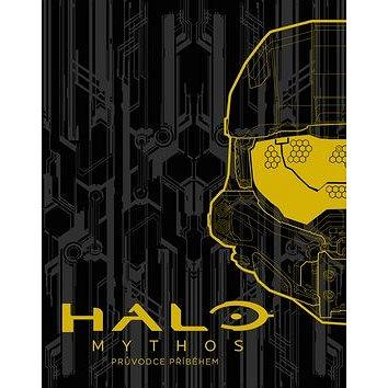 Halo Mythos: Průvodce příběhem (978-80-252-3764-9)