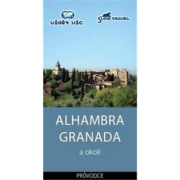 Alhambra Granada a okolí: Průvodce (978-80-260-2709-6)