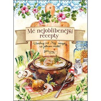 """Mé nejoblíbenější recepty: Všechny mé """"Nej recepty na jednom místě (978-80-89637-52-2)"""