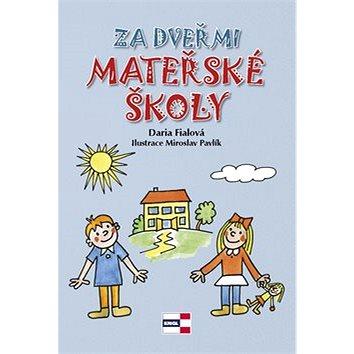 Kniha Za dveřmi mateřské školy (978-80-88104-15-5)