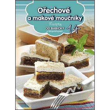 Recepty od babičky 14 Ořechové a makové moučníky: s fotopostupem (978-80-89742-90-5)