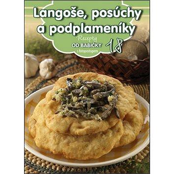 Recepty od babičky 18 Langoše, posúchy a podplameníky: s fotopostupem (978-80-89742-87-5)