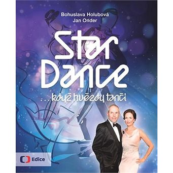 StarDance ...když hvězdy tančí (978-80-7404-205-8)