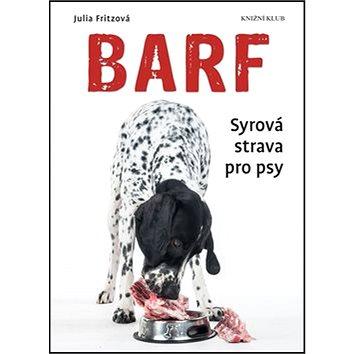 Barf Syrová strava pro psy (978-80-242-5238-4)