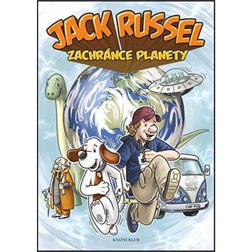 Jack Russel zachránce planety (978-80-242-5499-9)