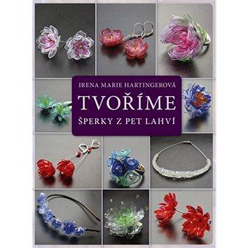 Tvoříme šperky z PET lahví (978-80-264-1239-7)
