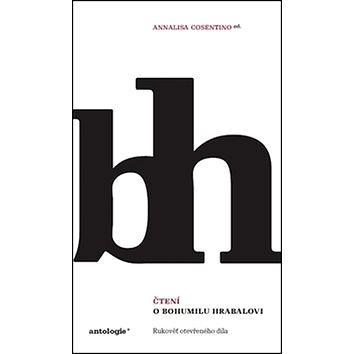 Kniha Čtení o Bohumilu Hrabalovi: Rukověť otevřeného díla (978-80-87899-52-6)