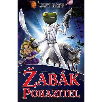 Žabák porazitel: Legenda o Žabákovi 3 (978-80-7529-249-0)