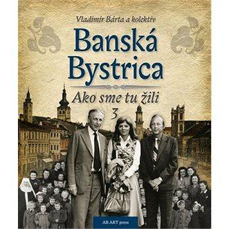 Banská Bystrica (978-80-89850-01-3)