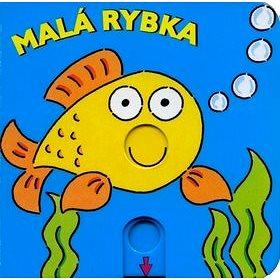 Malá rybka (978-80-264-1229-8)