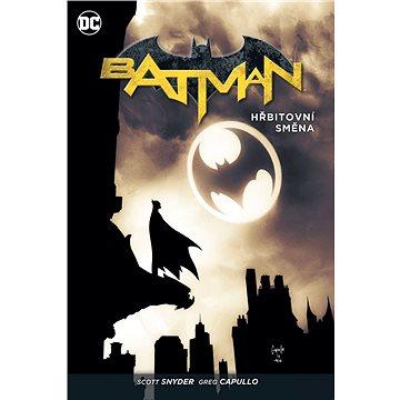 Batman Hřbitovní směna (978-80-7449-404-8)