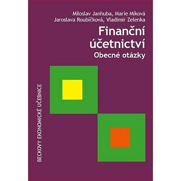 Finanční účetnictví: Obecné otázky (978-80-7400-614-2)