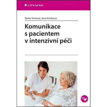 Komunikace s pacientem v intenzivní péči (978-80-271-0064-4)