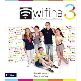 Wifina 3: Zábavná encyklopedie pro zvídavé holky a kluky (978-80-7404-208-9)