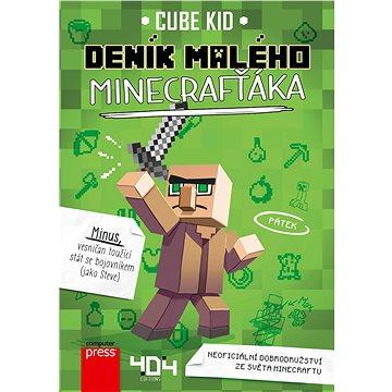 Deník malého Minecrafťáka: Neoficiální dobrodružství ze světa Minecraftu (978-80-251-4837-2)