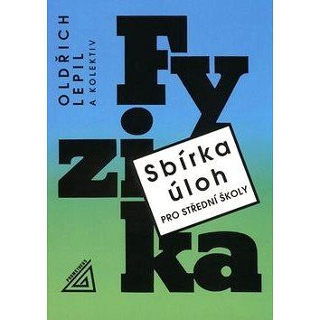 Sbírka úloh pro SŠ Fyzika + CD (978-80-7196-463-6)