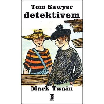 Tom Sawyer detektivem (978-80-7487-212-9)