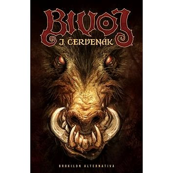 Bivoj (978-80-7456-324-9)
