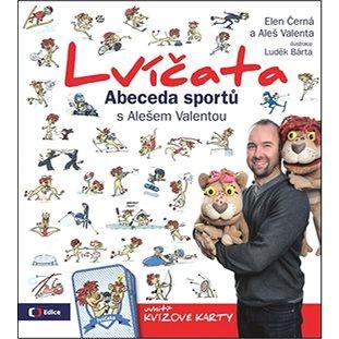 Lvíčata Abeceda sportů s Alešem Valentou: obsahuje kvízové karty (978-80-7404-213-3)