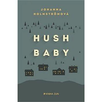 Hush baby (978-80-7473-463-2)