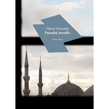 Turecké zrcadlo (978-80-7443-196-8)