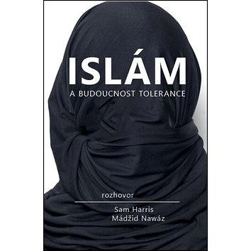 Islám a budoucnost tolerance (978-80-7511-073-2)