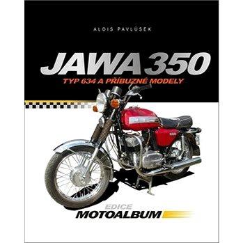 Jawa 350: Typ 634 a příbuzné modely (978-80-264-1301-1)