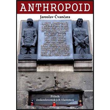 Anthropoid: Příběh československých vlastenců (978-80-88162-08-7)