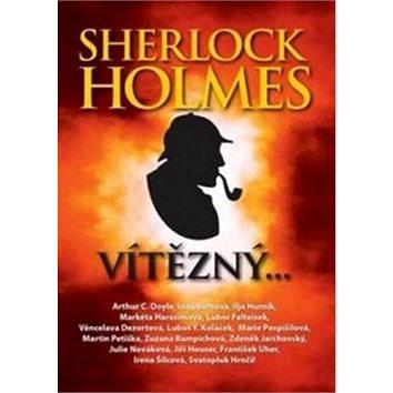 Sherlock Holmes vítězný (978-80-88073-15-4)