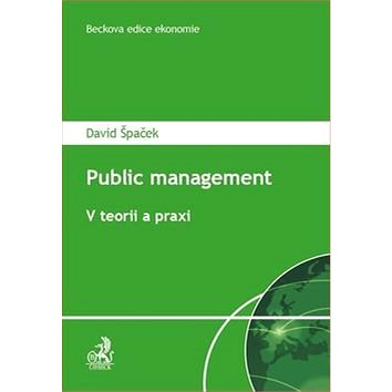 Public Management V teorii a praxi (978-80-7400-621-0)