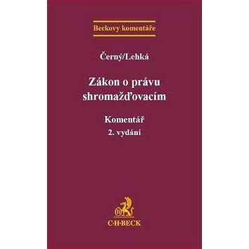 Zákon o právu shromažďovacím Komentář: 2. přepracované vydání (978-80-7400-631-9)