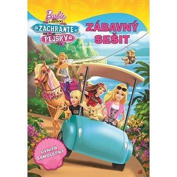 Barbie a sestřičky Zachraňte pejsky Zábavný sešit: uvnitř samolepky (8594063858675)