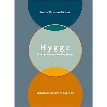Hygge: Tajemství spokojeného života (978-80-7549-104-6)