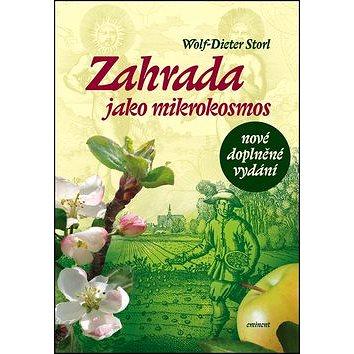 Zahrada jako mikrokosmos (978-80-7281-511-1)