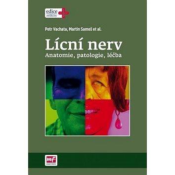 Lícní nerv: anatomie, patologie, léčba (978-80-204-3252-0)