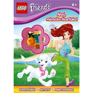 LEGO Friends Ahoj, městečko Heartlake!: Superpříběh, Aktivity, Ministavebnice (978-80-251-4856-3)