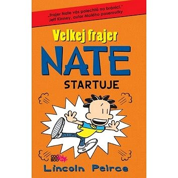 Velkej frajer Nate Startuje (978-80-7544-269-7)