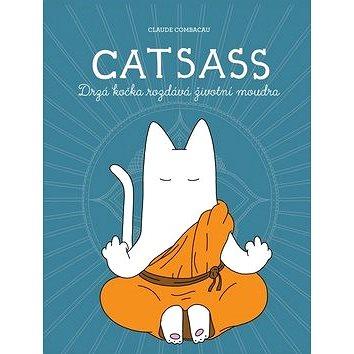 Catsass: Drzá kočka rozdává životní moudra (978-80-7505-599-6)