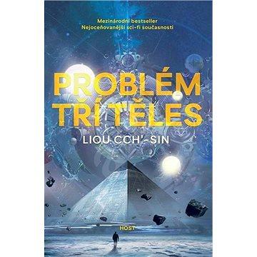 Problém tří těles: První díl trilogie Vzpomínka na Zemi (978-80-7577-061-5)