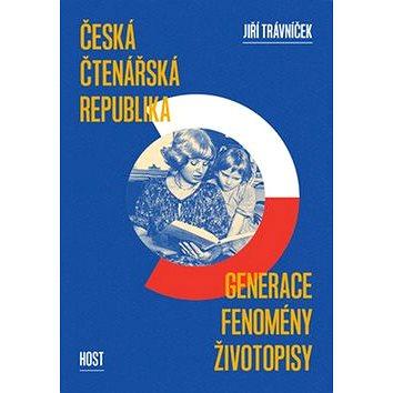 Česká čtenářská republika: Generace - fenomény - životopisy (978-80-7491-850-6)