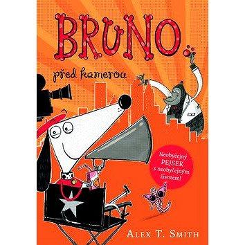 Bruno před kamerou (978-80-204-4178-2)